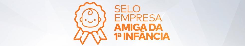 Banner: Selo Empresa Amiga da Primeira Infância