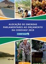Capa - Alocação de emendas parlamentares ao Orçamento da Codevasf 2019