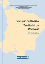 Capa - Evolução da divisão territorial Codevasf: 1974-2020