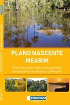 Capa - Plano Nascente Mearim: plano de preservação e recuperação de nascentes da bacia hidrográfica do rio Mearim.jpg