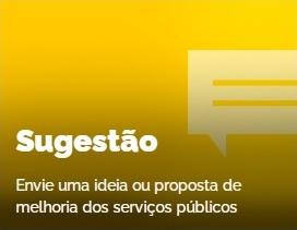 Sugestão: Envie uma ideia ou proposta de melhoria dos serviços públicos